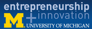 University of Michigan Entrepreneurship + Innovation: Great ideas change everthing