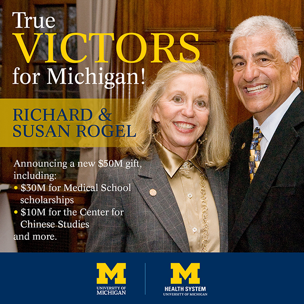 True Victors for Michigan: Richard and Susan Rogel.