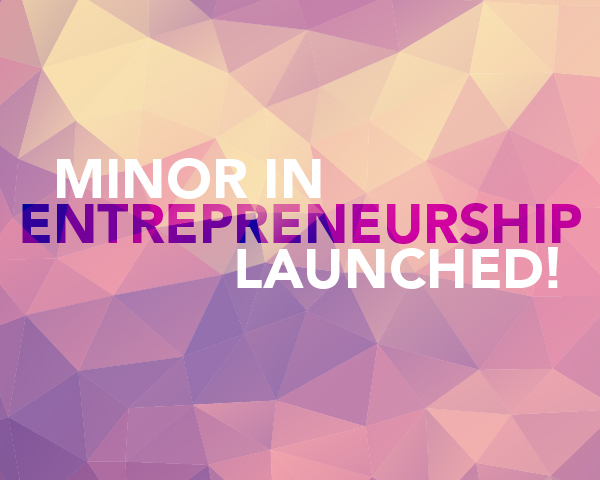 Abstract graphic with text: Minor in Entrepreneurship launched