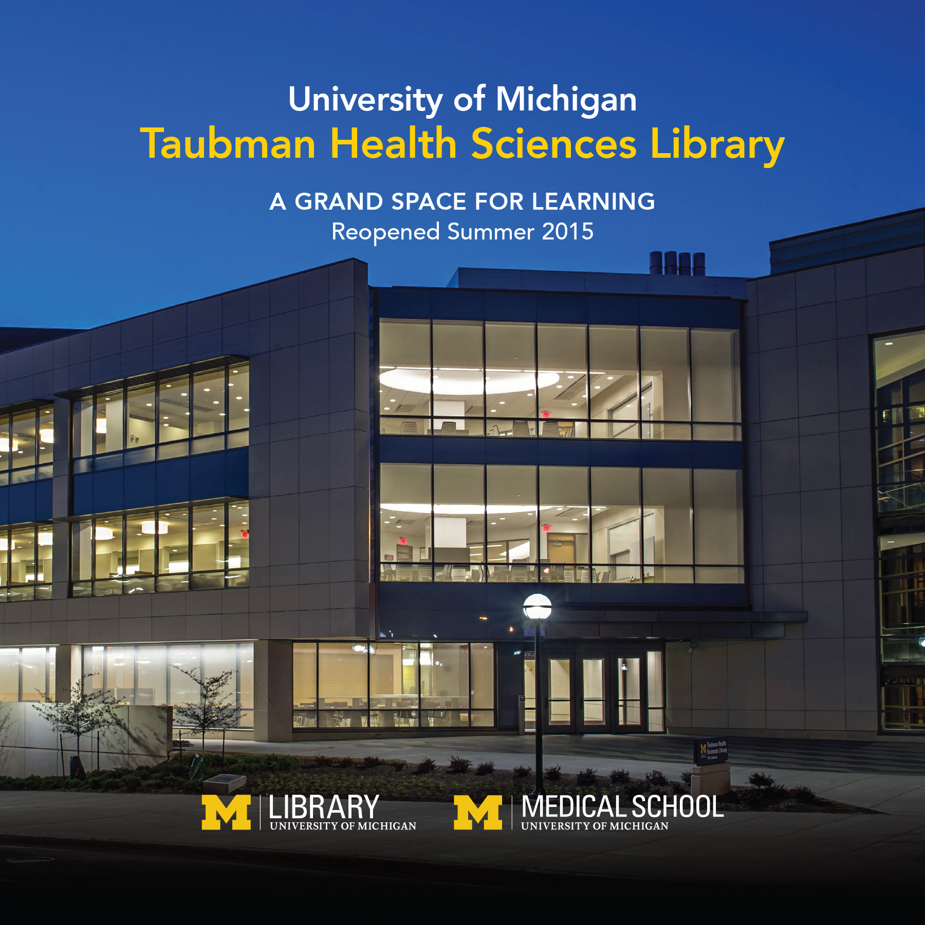 university of michigans taubman health sciences library 2015 re opening promo brochure cover