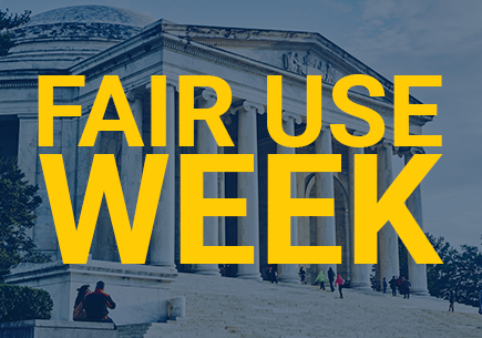 "A courthouse in the background of the words ""Fair Use Week."""