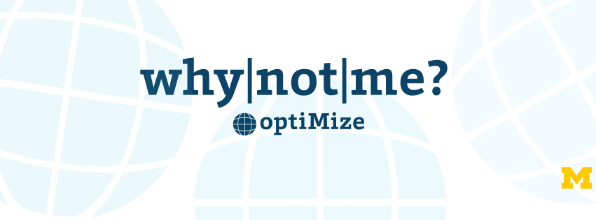 """Why not me?"" optiMize graphic"