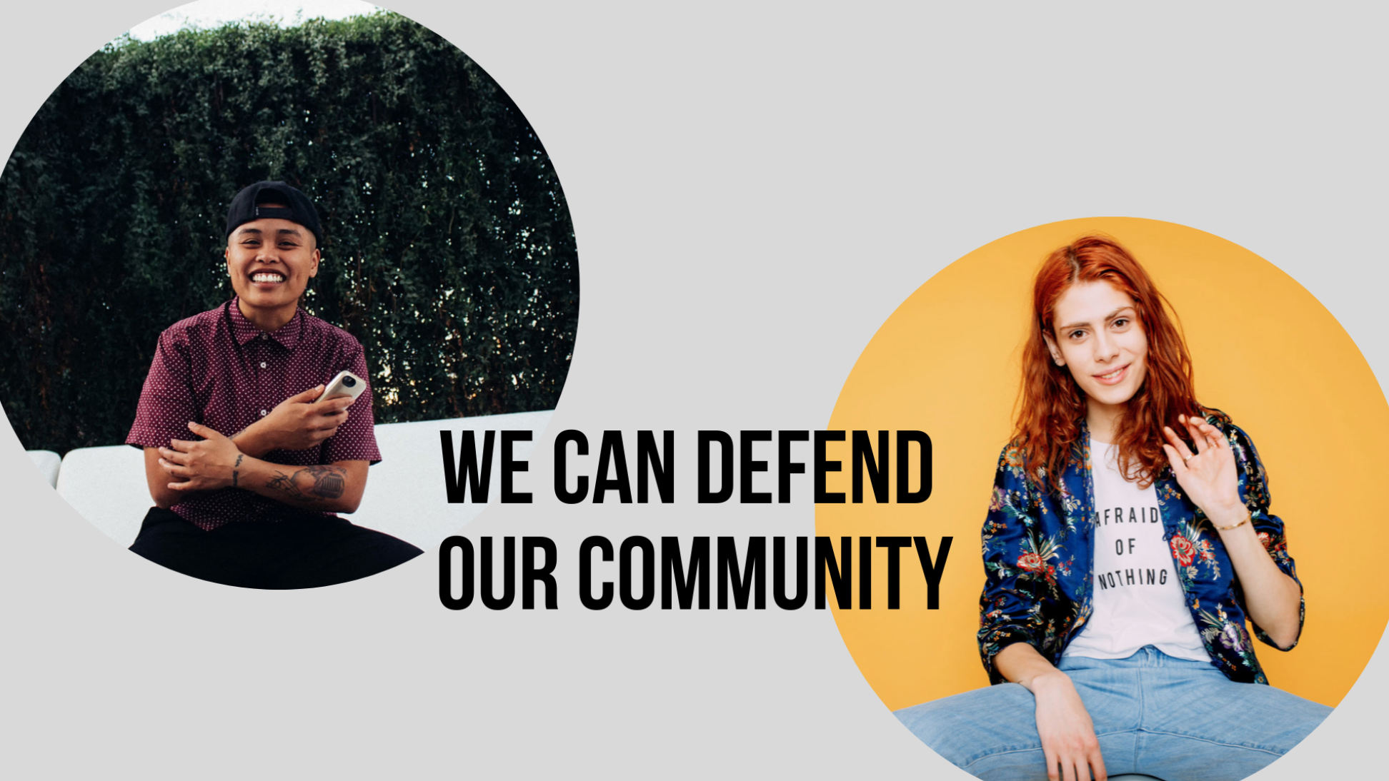 """We can defend our community."" Image credit: Owning Our Power"