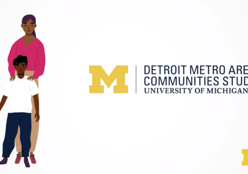 University of Michigan's Detroit Metro Area Communities Study. Image credit: U-M Center for Academic Innovation