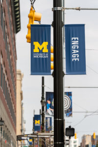 Taken around the U-M Detroit Center on Woodward, where our banners were placed in 2019. The banners express our approach to projects in Detroit. Image credit: Scott Soderberg, Michigan Photography.