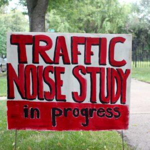 Traffic noise study in progress sign.